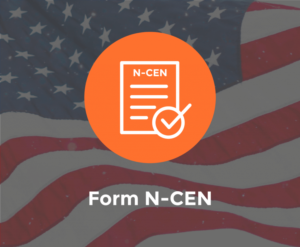 Form N-CEN Reporting