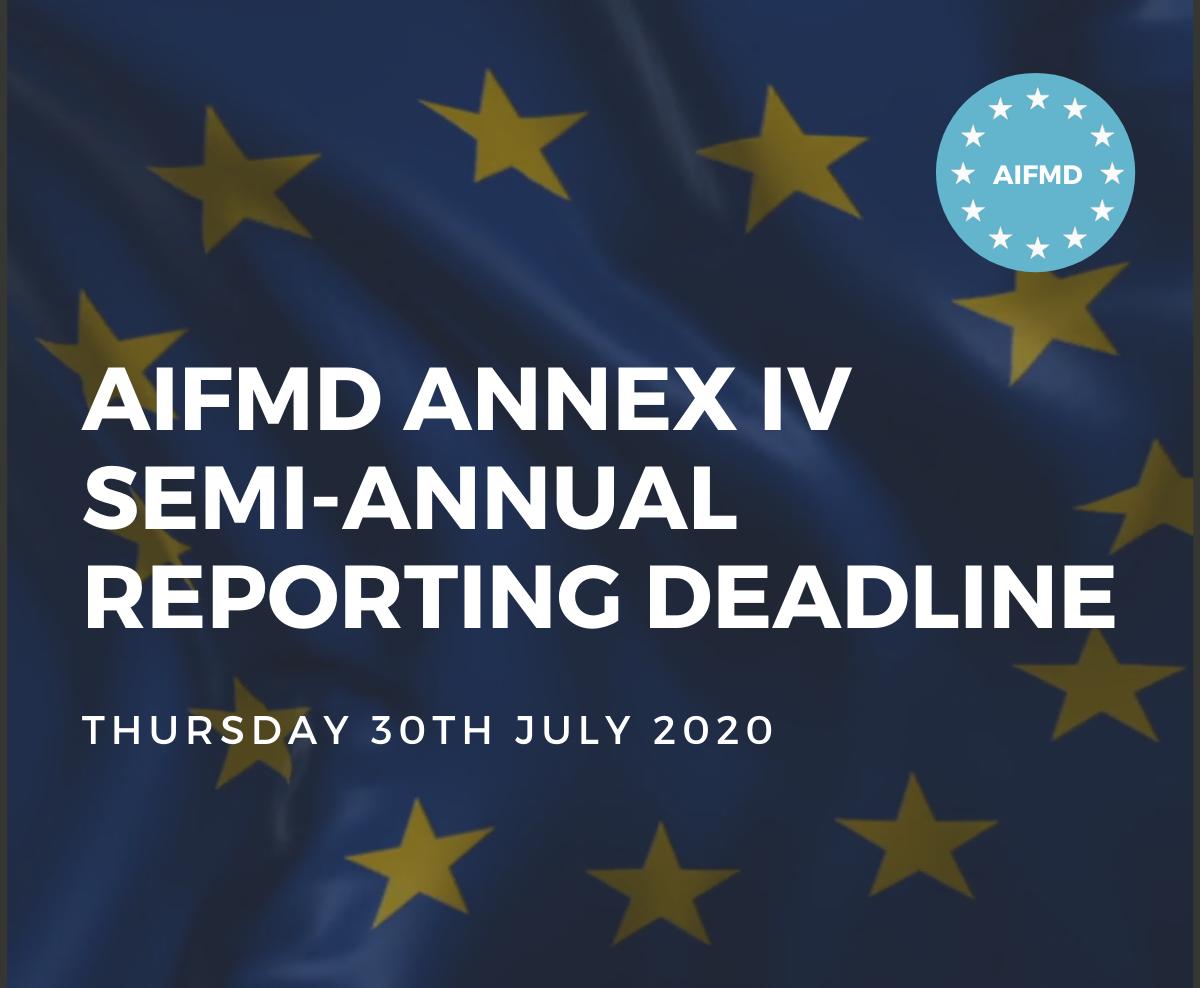 AIFMD Annex IV Semi-Annual Reporting Deadline