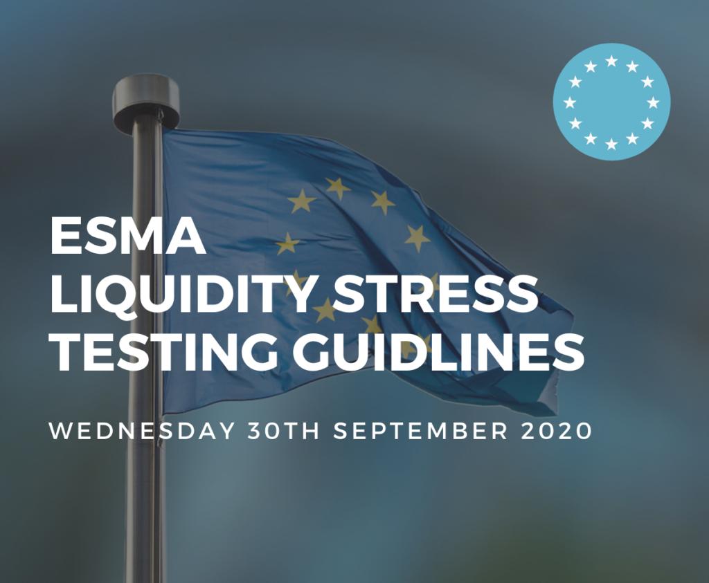 ESMA Liquidity Stress Testing Guideline