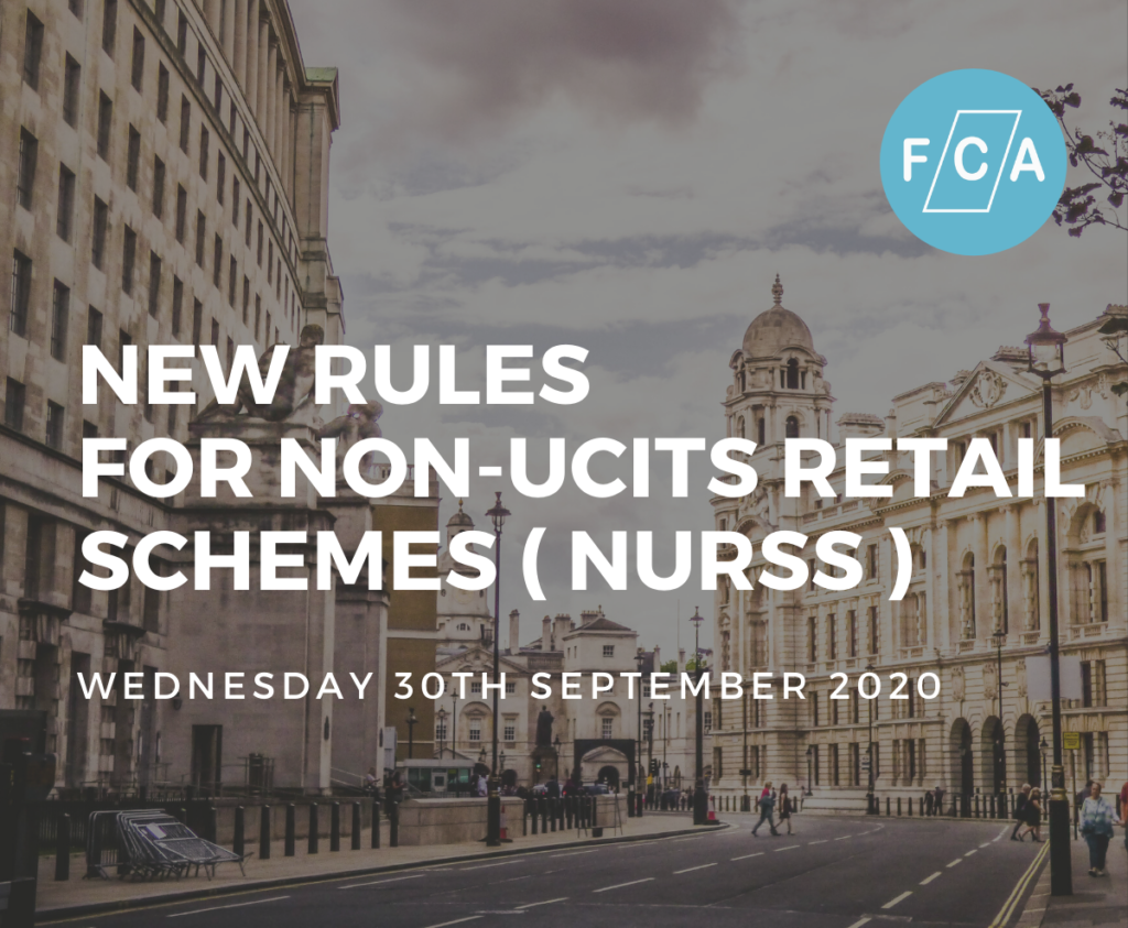 FCA new rules for non-UCITS retail schemes (NURSs) investing in inherently illiquid assets enters into force