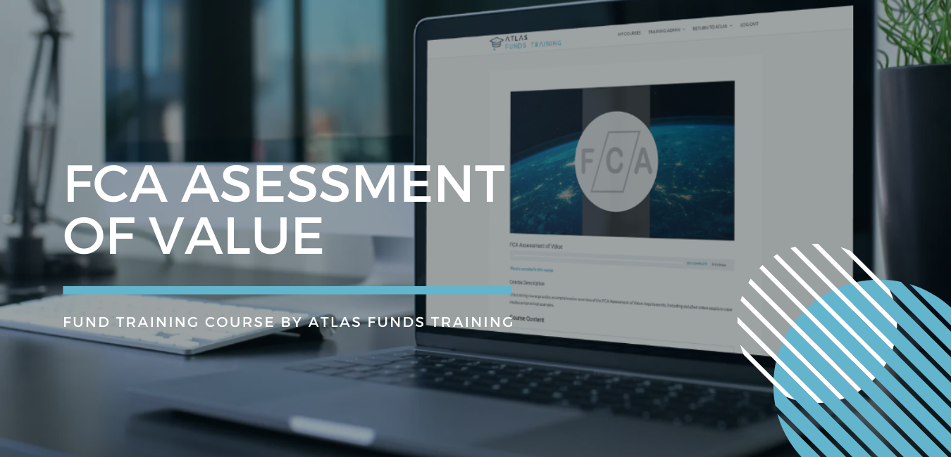 FCA Assessment of Value Fund Training Course
