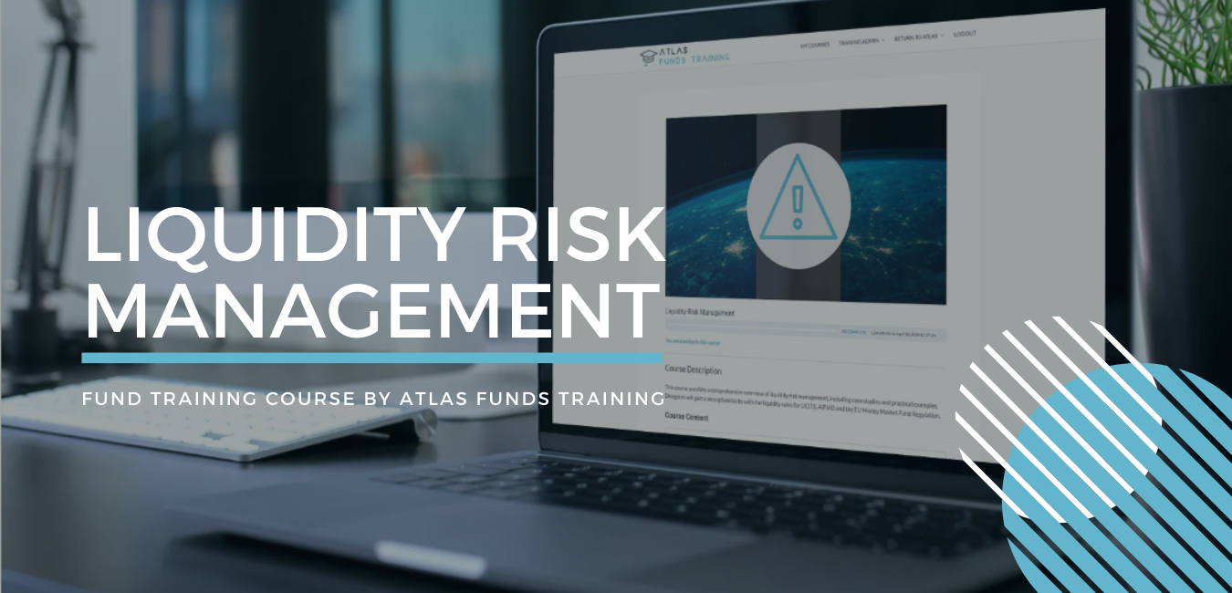 Liquidity Risk Management Fund Training Course