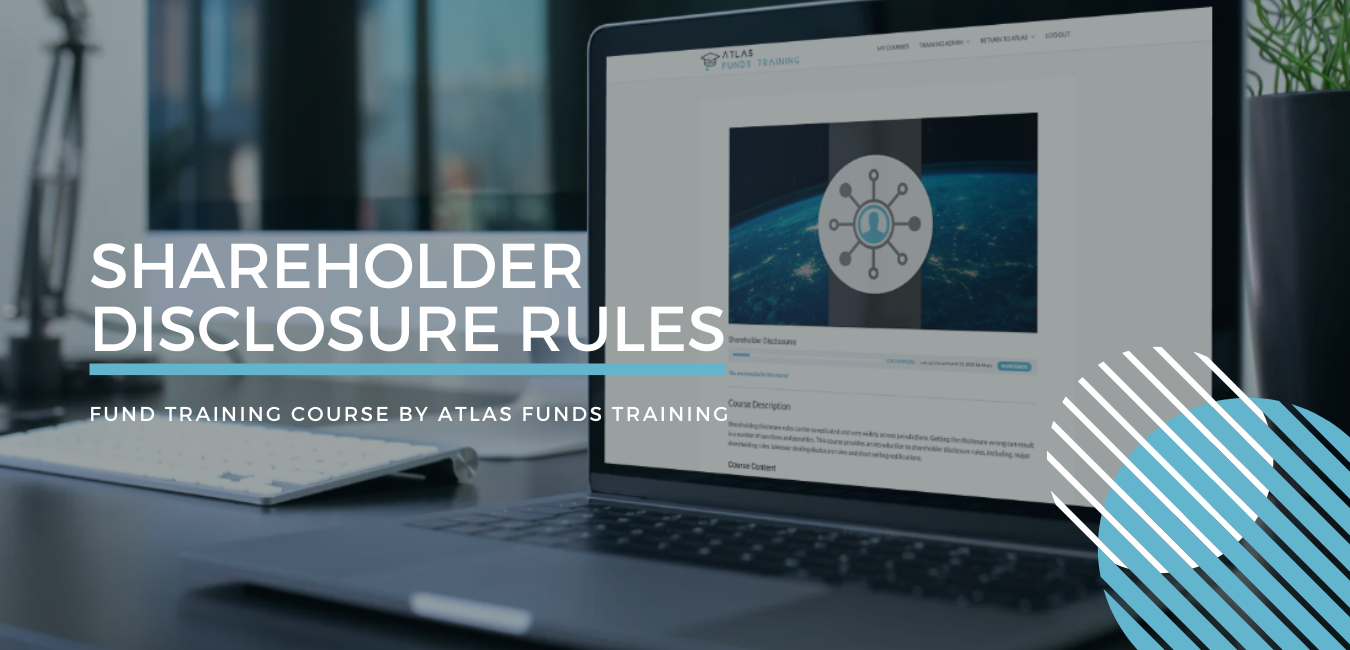Shareholder Disclosure Rules Fund Training Course