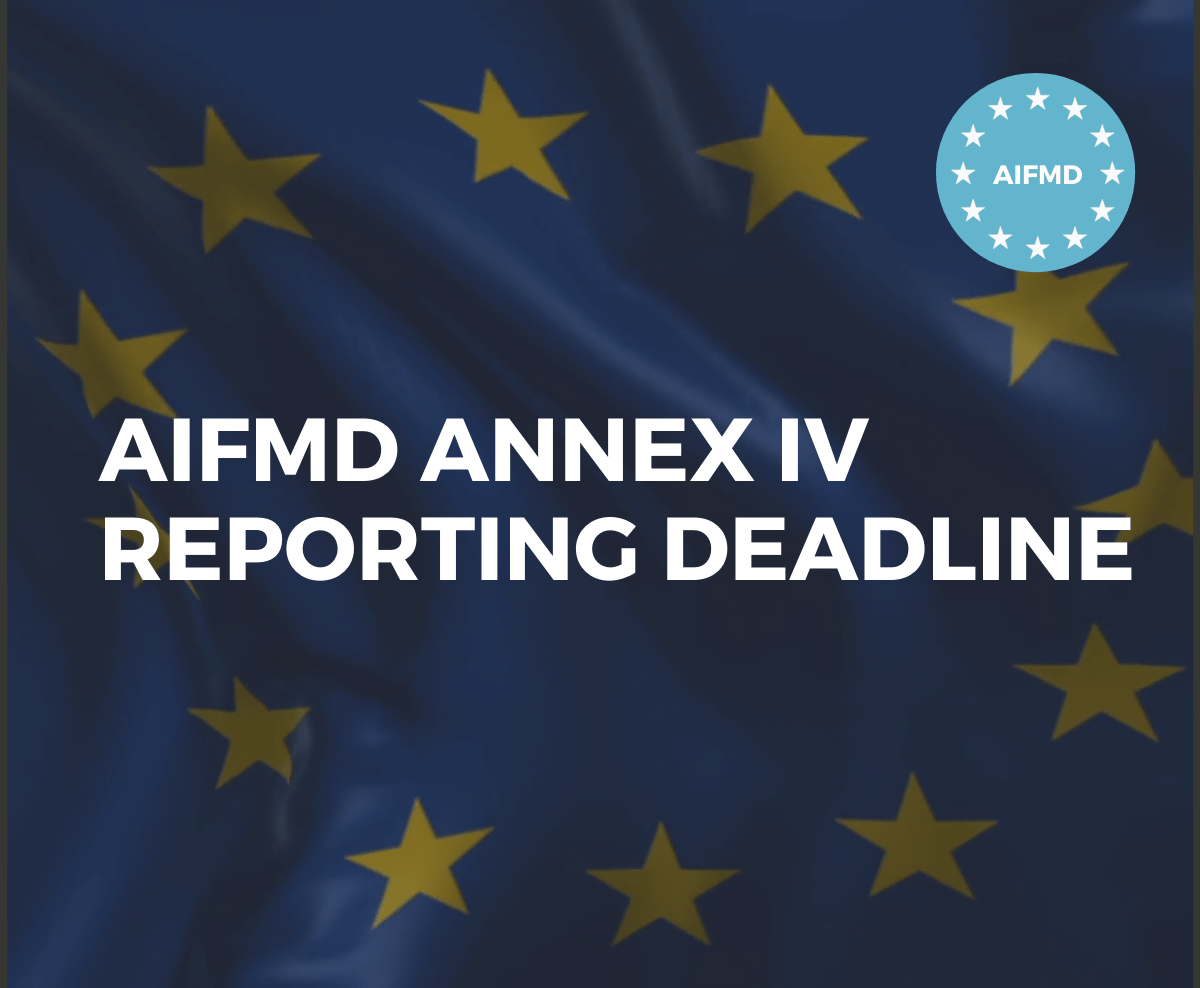 AIFMD Annex IV Reporting Deadline